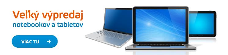 Veľký výpredaj notebookov a tabletov
